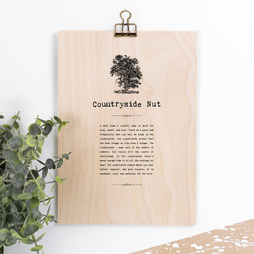 Countryside Nut A4 Wooden Quotes Plaque x 3