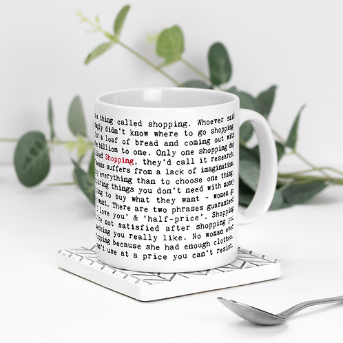 Shopping Quotes Mug Gift for Shopaholics
