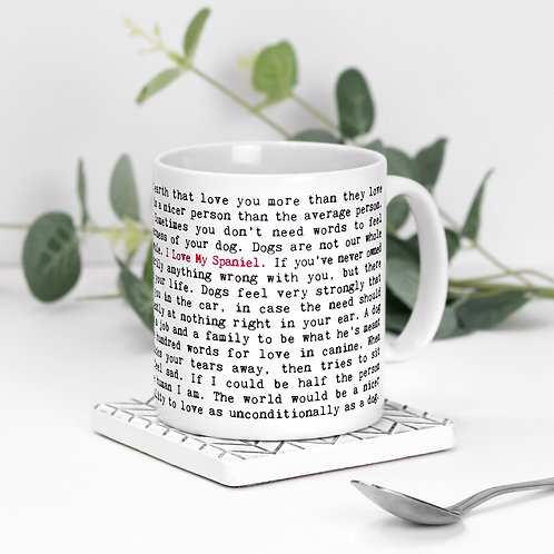 Spaniel Quotes Mug for Dog Lovers