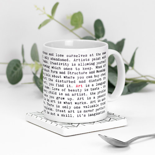 Art Quotes Mug Gift for Artists