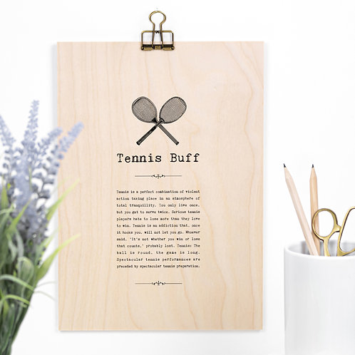 Tennis Buff A4 Wooden Quotes Plaque x 3