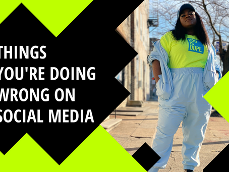 4 Things You're Doing Wrong on Social Media