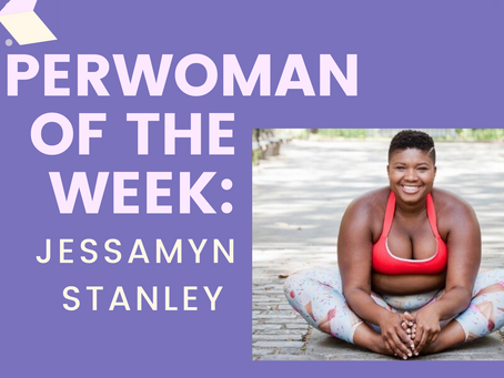 SuperWoman of The Week:  Jessamyn Stanley