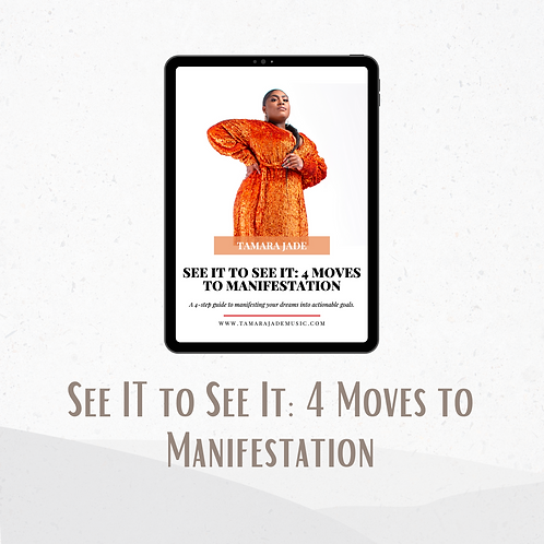 See It to See It: 4 Moves to Manifestation