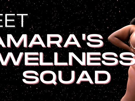 Meet Tamara's Wellness Squad