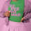 Thumbnail: Pink Text SuperWoman Jersey Short Sleeve Tee