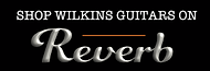 Wilkins Guitars at Reverb