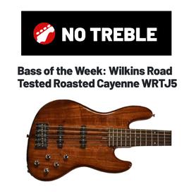 Bass of the Week WRTJ5