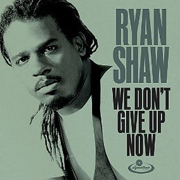 We Don't Give Up Now (Single)