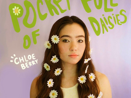 "Chloe Berry's dreamy new single ""Pocket Full Of Daisies"""