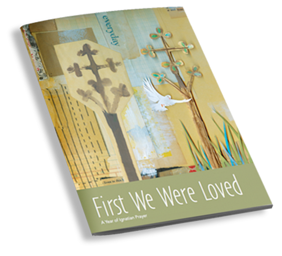 First We Were Loved