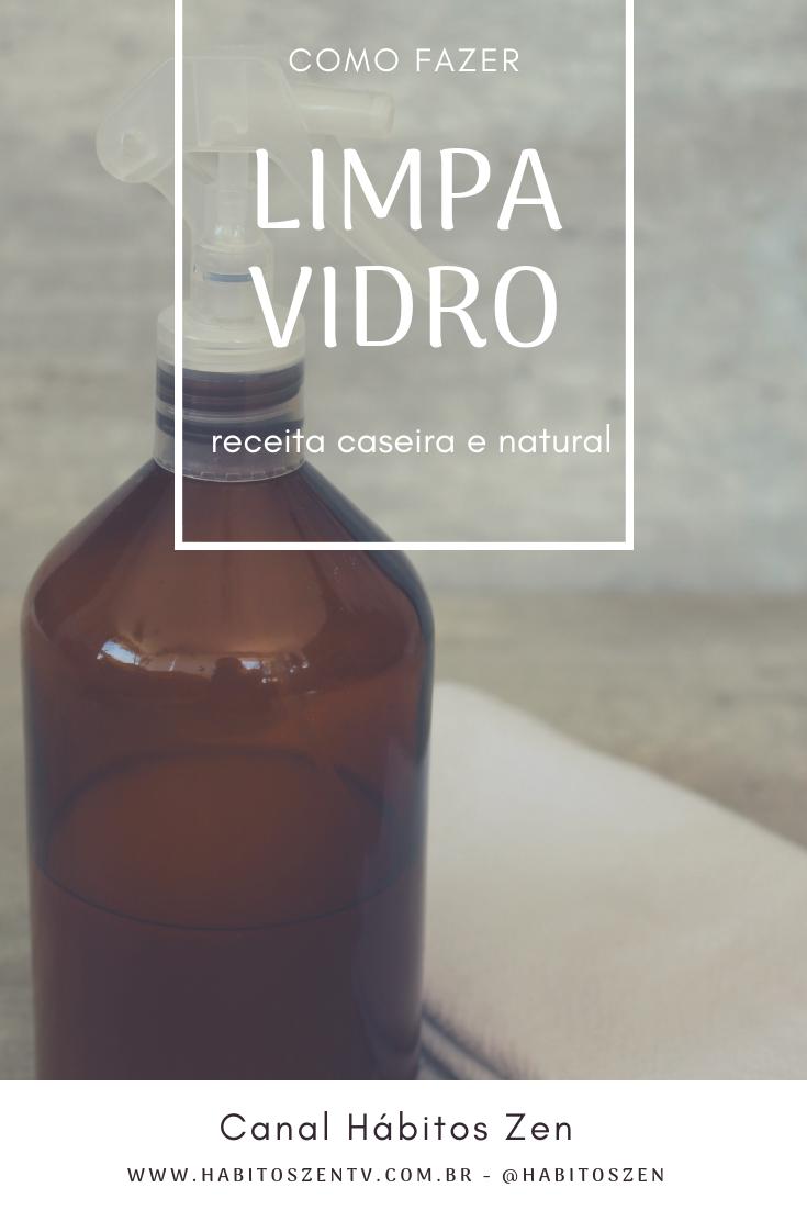 Como fazer Limpa Vidro - Produto de Limpeza Natural