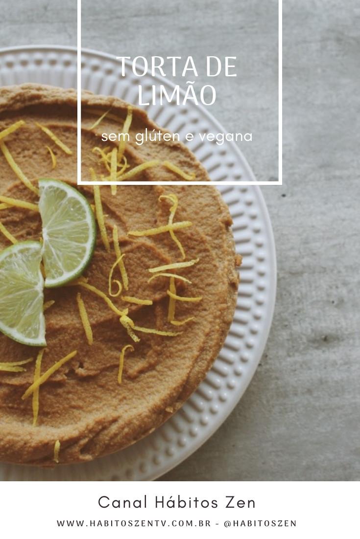 TORTA DE LIMÃO - Receita saudável - Sem glúten e alternativa para veganos - Receitas Plant-based