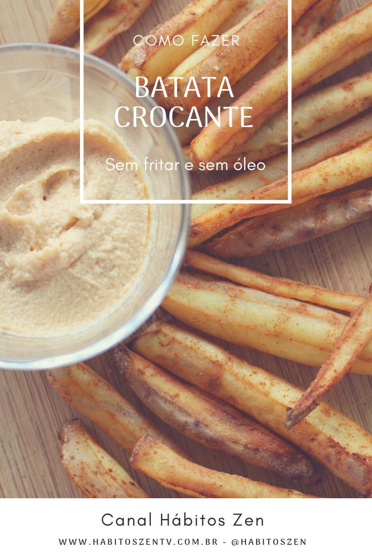 Batata Frita crocante sem óleo - Receita Plant-based