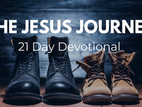 The Jesus Journey: Day 2 (21 Day Fast)