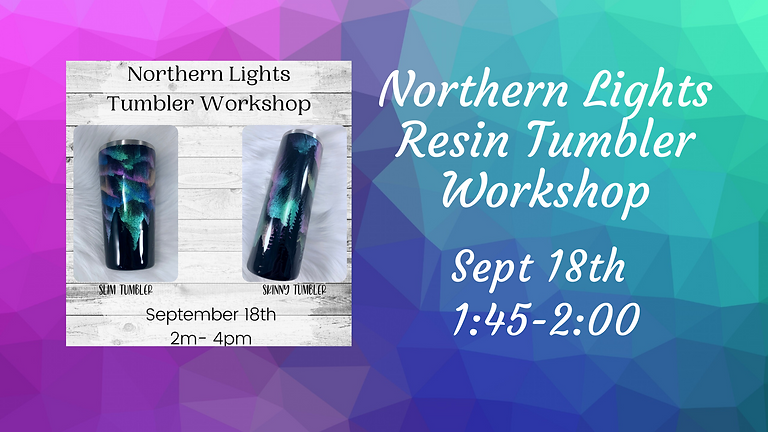 SOLD OUT- Northern Lights tumbler