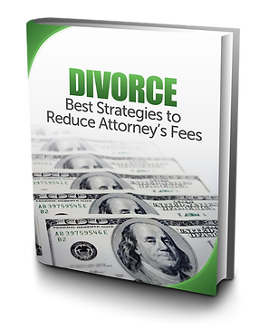 Divorce:  Best Strategies to Reduce Attorney's Fees