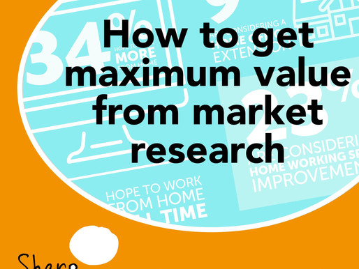 How to get maximum value from market research