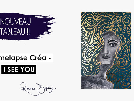 Timelapse créa - I see you