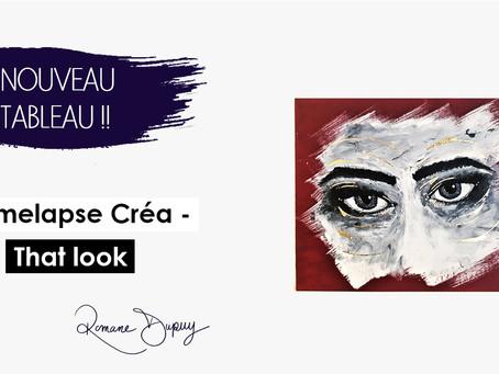 Timelapse créa - That look