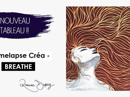 Timelapse créa - Breathe
