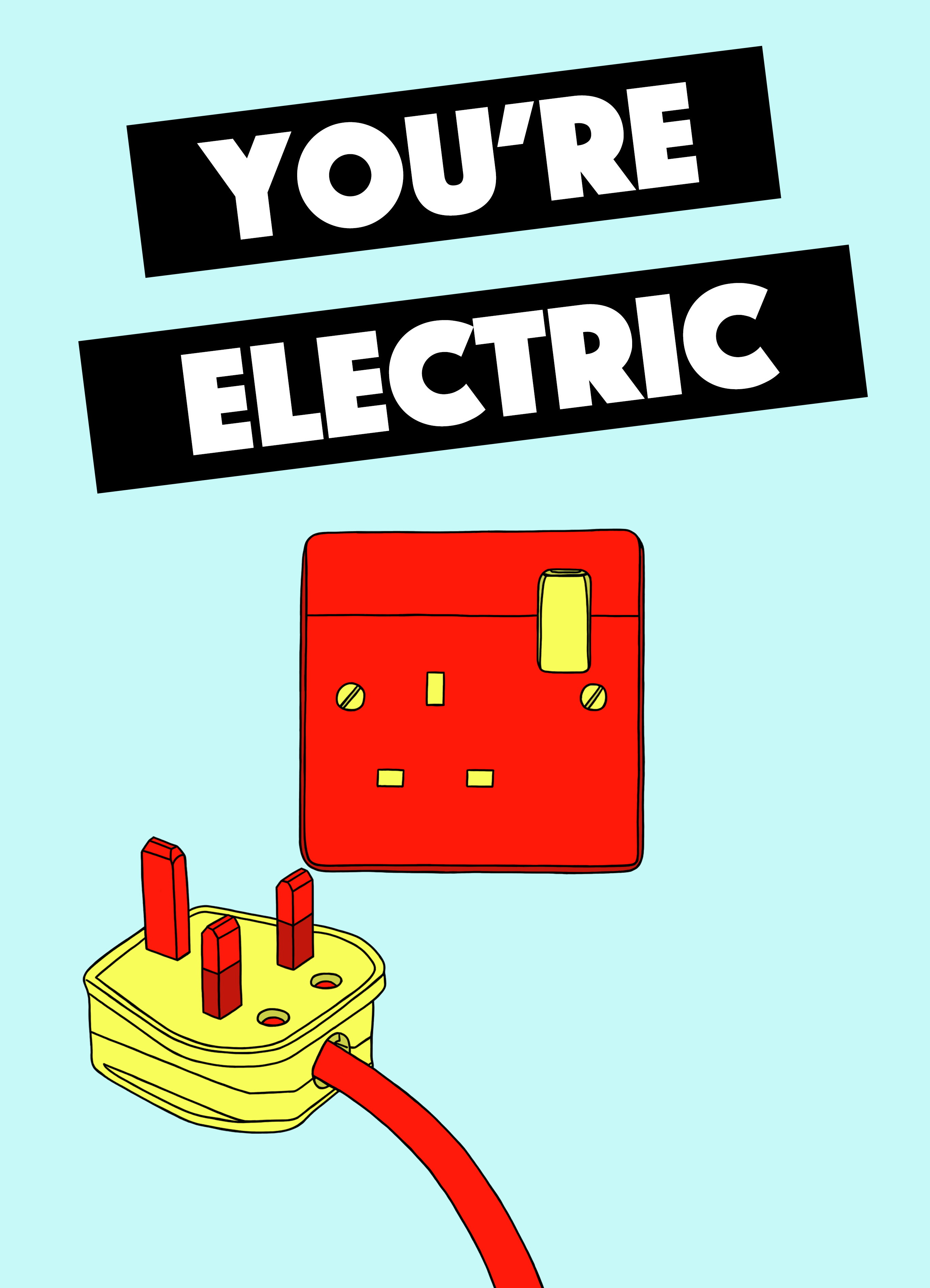 You're Electric
