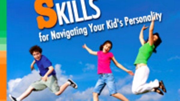 Book: Great Parenting Skills for Navigating Your Kid's Personality