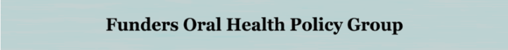 Funders Oral Health Policy Group Logo
