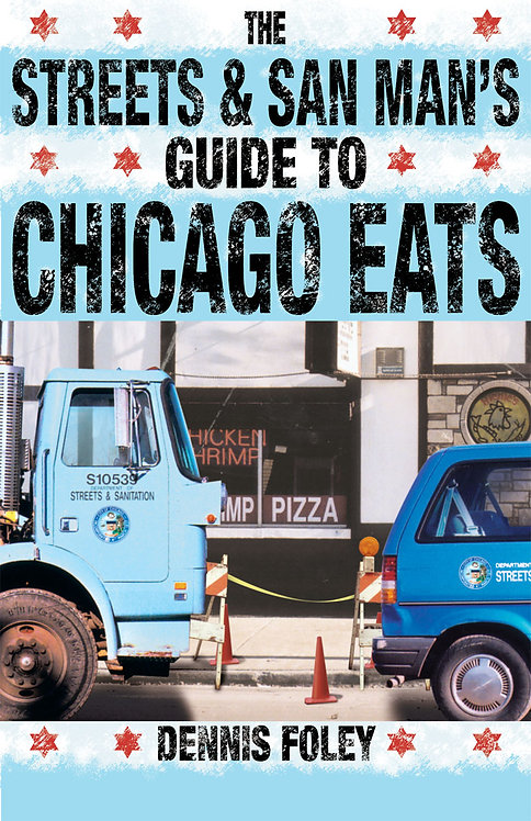 Streets & San Man's Guide to Chicago Eats