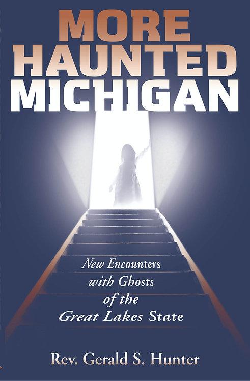 More Haunted Michigan