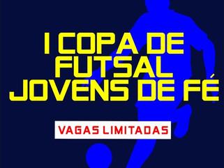 Vem aí a 1ª Copa de Futsal Jovens de Fé
