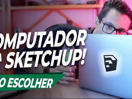 Computador para SketchUp : Como escolher um bom computador para SketchUp