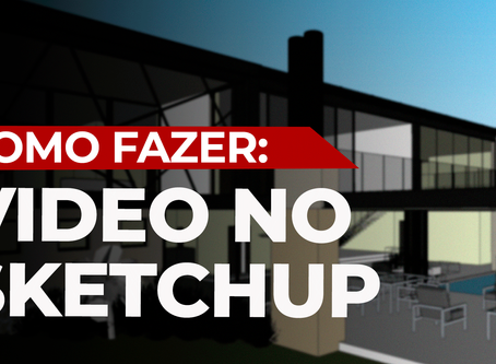 Como fazer vídeo no SketchUp