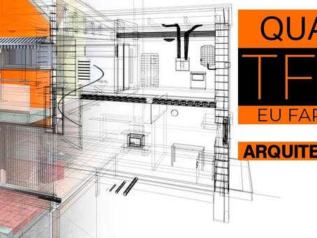 Qual TFG (TCC, TGI…) eu faria se entrasse no Curso de Arquitetura hoje!