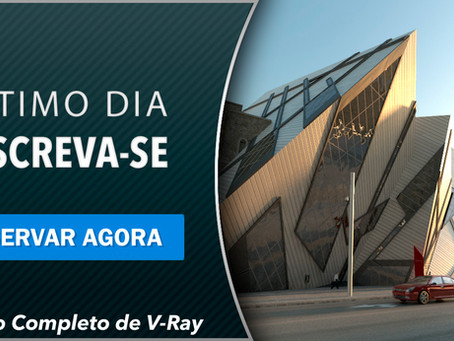 🔥🔥🔥Acaba hoje a promoção do Curso de V-Ray com 50% de desconto