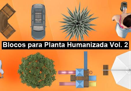 Blocos para Planta Humanizada Vol. 2 – Ambientes Externos