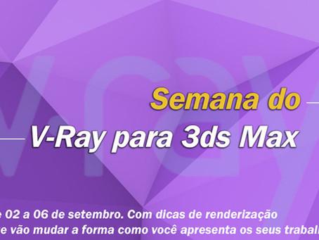 Semana do V-Ray para 3ds Max