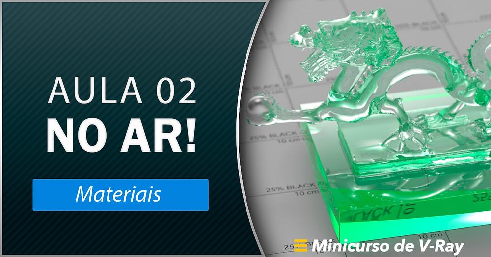 Minicurso de V-Ray: Aula 2 - Materiais