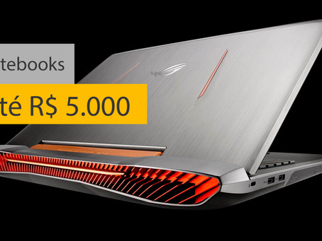 Notebooks até R$5000