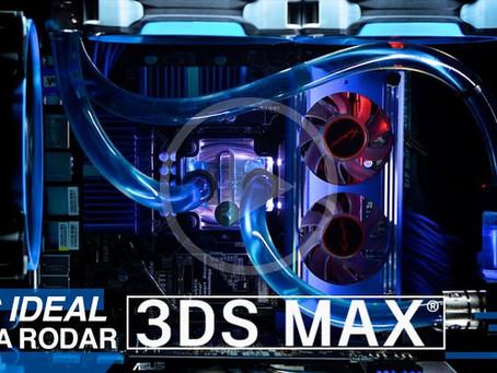Pc para 3dsMax: A melhor configuração para rodar 3dsMax