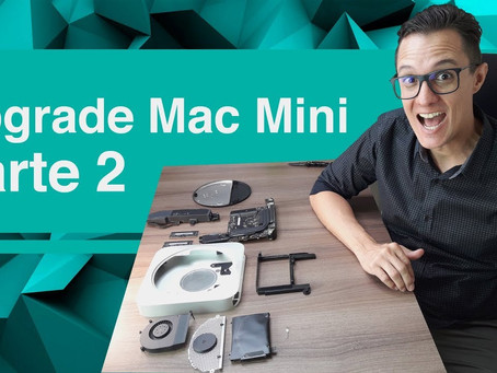 Upgrade Mac Mini Server [RAM, SSD e 2ºHD] – 2ª Parte