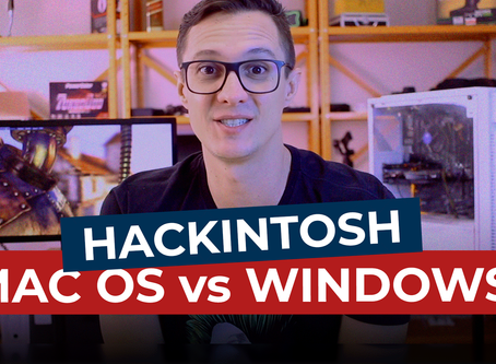 Teste Hackintosh: Windows vs MacOs | Qual sistema tem o melhor desempenho?