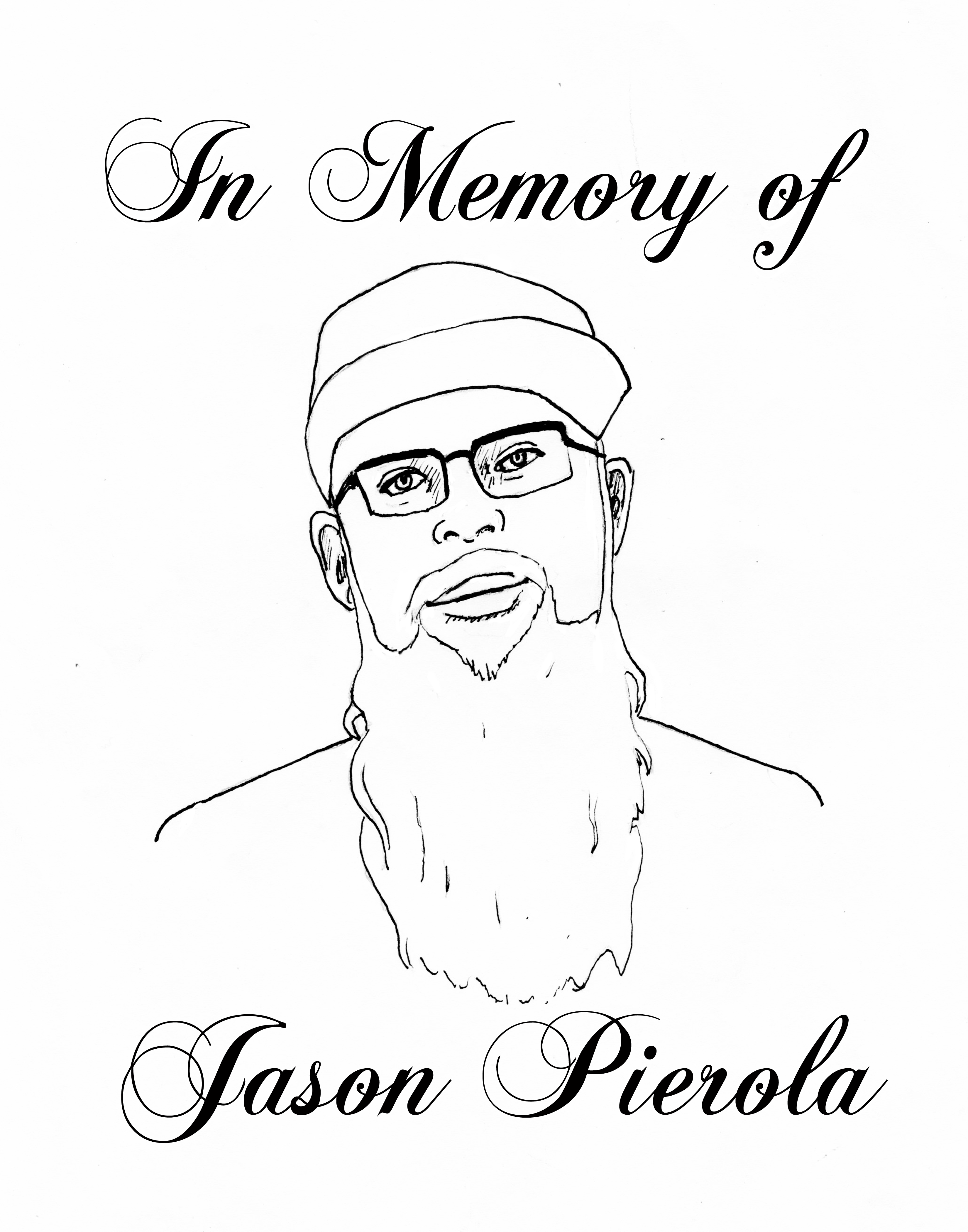 In Memory of Jason Pierola