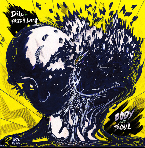 EP Dilo + Fritz&Lang Body and Soul
