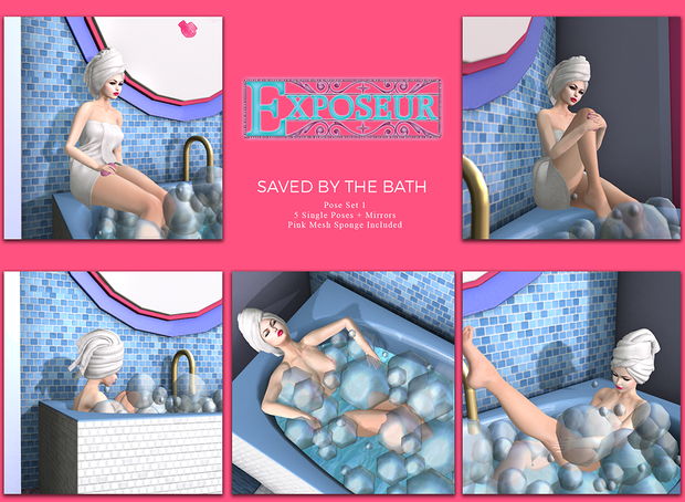Exposeur Saved by the Bath Pose Set 1