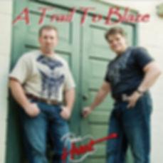 A Trail To Blaze CD Cover.jpg