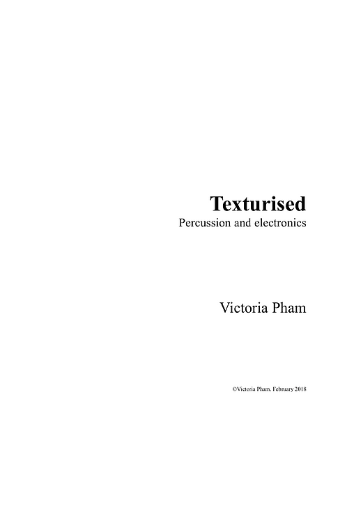 Texturised: Solo Percussion Score