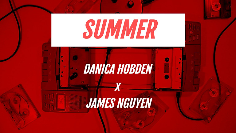 SUMMER: Danica Hobden x James Nguyen