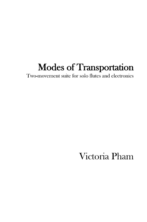 Modes of Transportation: Suite for Flute and Electronics