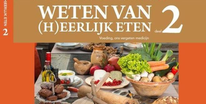 Weten van (h)eerlijk eten, Rineke Dijkinga deel 2